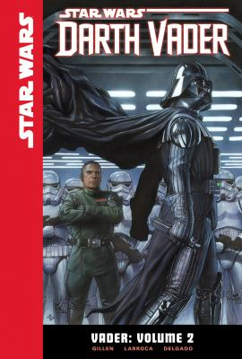 Cover image for Star Wars Darth Vader. Vader. Volume 2