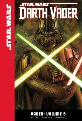 Cover image for Star Wars Darth Vader. Vader. Volume 5