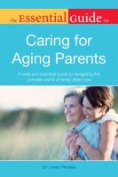 Cover image for The essential guide to caring for aging parents