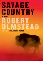 Cover image for Savage country : a novel