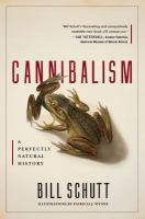 Cover image for Cannibalism : a perfectly natural history
