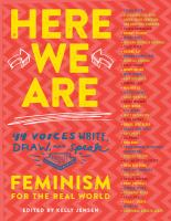 Cover image for Here we are : feminism for the real world