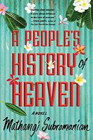 Cover image for A people's history of Heaven : a novel