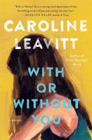 Cover image for With or without you : a novel