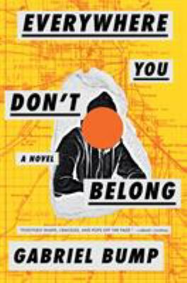 Cover image for Everywhere you don't belong : a novel