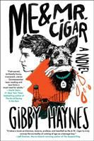 Cover image for Me & Mr. Cigar : a novel