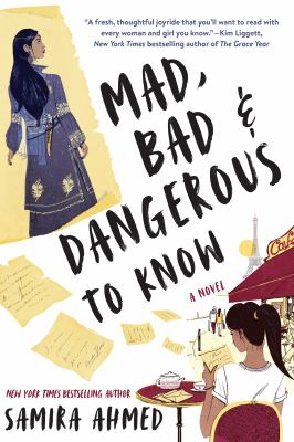 Cover image for Mad, bad & dangerous to know : a novel
