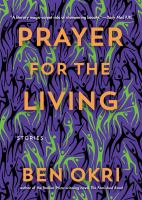 Cover image for Prayer for the living : stories