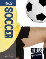 Cover image for Girls' soccer
