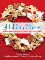 Cover image for Holiday cheer : festive inspirations for your best season ever!
