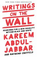 Cover image for Writings on the wall : searching for a new equality beyond black and white