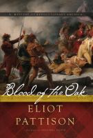 Cover image for Blood of the oak : a novel