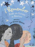 Cover image for I remember : poems and pictures of heritage