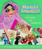 Cover image for Malala Yousafzai : guerrera con palabras
