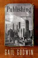 Cover image for Publishing : a writer's memoir