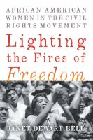 Cover image for Lighting the fires of freedom : African American women in the civil rights movement