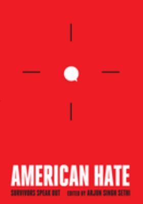 Cover image for American hate : survivors speak out