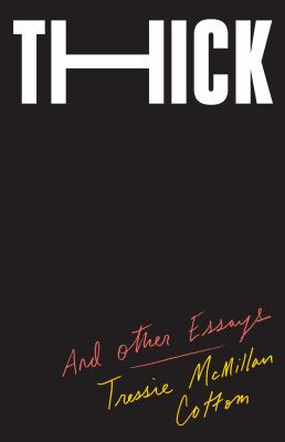 Cover image for Thick : and other essays