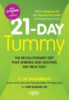 Cover image for 21-day tummy : the revolutionary diet that soothes and shrinks any belly fast