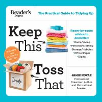 Cover image for Keep this, toss that : the practical guide to tidying up
