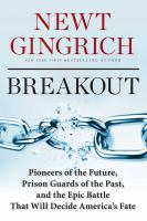 Cover image for Breakout : pioneers of the future, prison guards of the past, and the epic battle that will decide America's fate