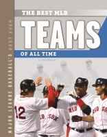 Cover image for The best MLB teams of all time