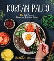 Cover image for Korean paleo : 80 bold-flavored, gluten- and grain-free recipes