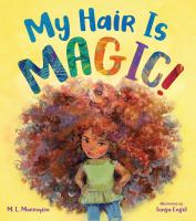 Cover image for My hair is magic!