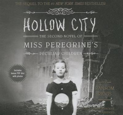 Cover image for Hollow city : the second novel of Miss Peregrine's Home for Peculiar Children
