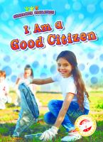 Cover image for I am a good citizen