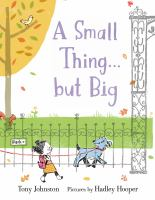 Cover image for A small thing ... but big