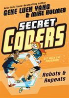 Cover image for Secret coders : robots & repeats