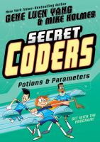 Cover image for Secret coders : potions & parameters