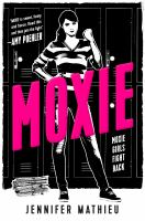 Cover image for Moxie : a novel