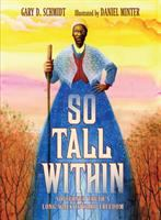 Cover image for So tall within : Sojourner Truth's long walk toward freedom