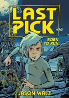 Cover image for Last pick. 2, Born to run