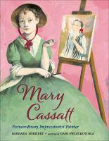 Cover image for Mary Cassatt : extraordinary impressionist painter