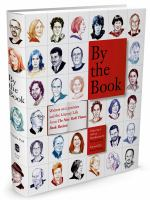 Cover image for By the book : writers on literature and the literary life from The New York Times Book Review