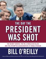 Cover image for The day the President was shot : the Secret Service, the FBI, a would-be killer, and the attempted assassination of Ronald Reagan