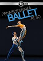 Cover image for Pennsylvania Ballet at 50