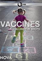 Cover image for Vaccines calling the shots