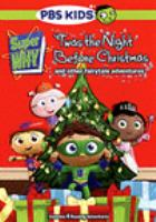 Cover image for Super why! Twas the night before Christmas : and other fairytale adventures.