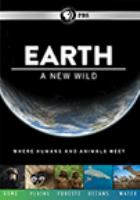 Cover image for Earth : a new wild