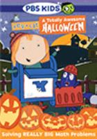 Cover image for Peg + Cat. A totally awesome Halloween.