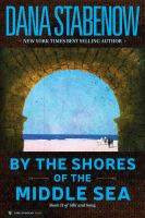 Cover image for By the shores of the middle sea