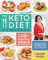 Cover image for The keto diet cookbook : 140+ flexible meals for every day