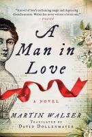 Cover image for A man in love : a novel