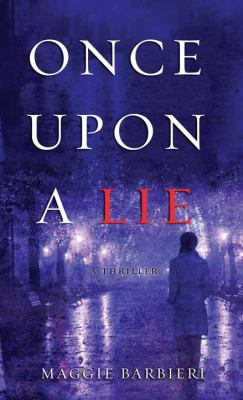Cover image for Once upon a lie