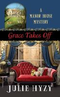 Cover image for Grace takes off
