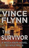 Cover image for The survivor : a Mitch Rapp novel